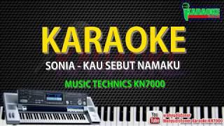 Top Hits -  Karaoke Sonia Kau Sebut Namaku Kn7000