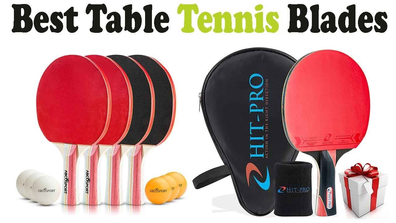 5 best table tennis blades 2018 top 5 table tennis blades reviews youtube - Compare table tennis blades ...
