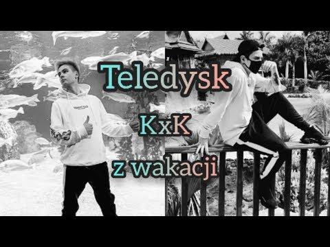 TELEDYSK KXK Z WAKACJI 3