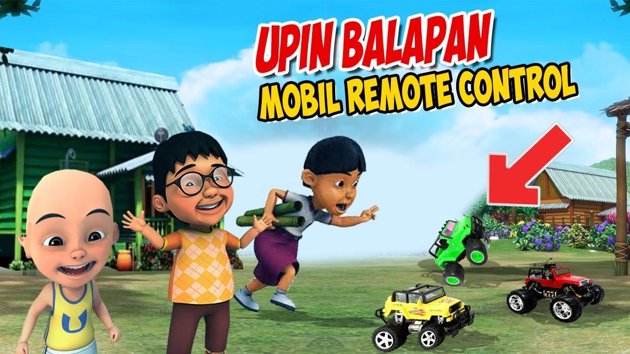 Upin Ipin Balapan Mobil Remote Control Ipin Senang Gta Lucu Youtube