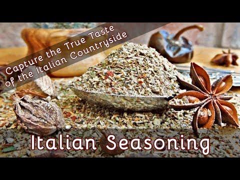 How to Make Italian Seasoning - Capture the Taste of the Italian Countryside   Episode 58