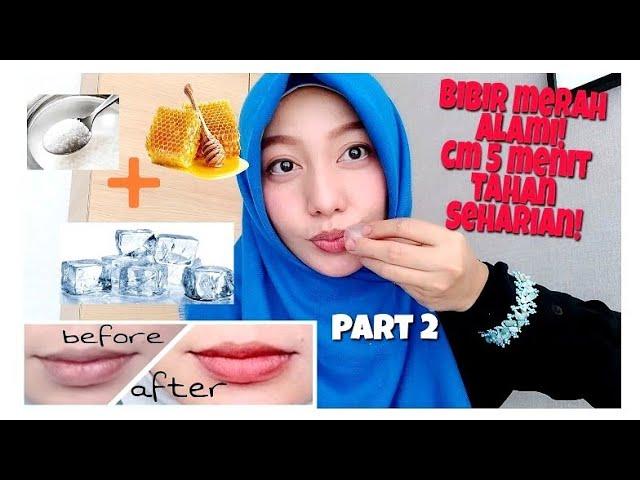 Cara Memerahkan Bibir Secara Alami Dan Cepat Part 2 Youtube