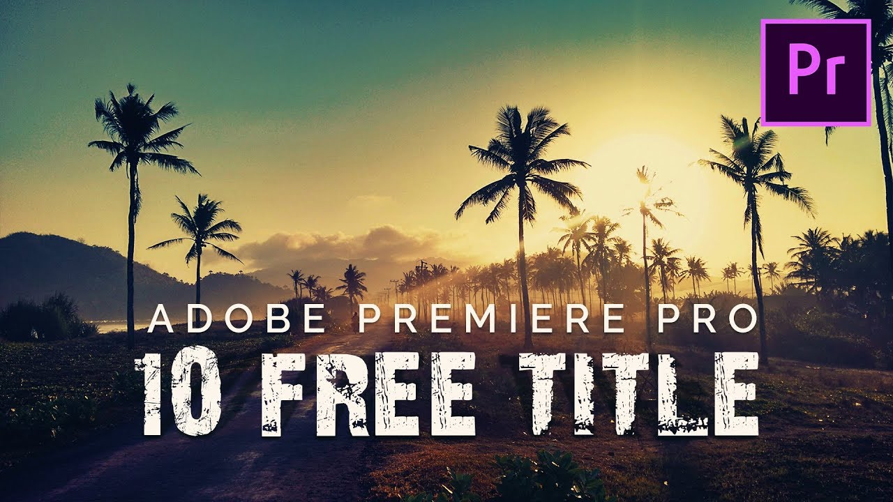 10 FREE Title Animation Pack for Premiere Pro – EnamAlamin