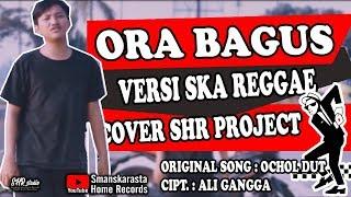 Ora Bagus Versi Ska Reggae Shr Project MP3