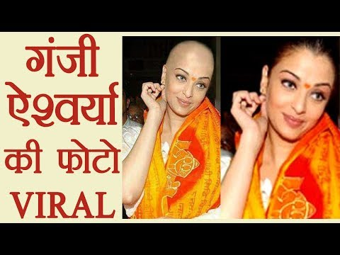 Aishwarya Rai Bachchan BALD photo goes VIRAL | FilmiBeat