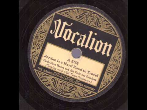Uncle Dave Macon and His Fruit Jar Drinkers  Jordon Is A Hard Road To Travel  VOCALION 5153