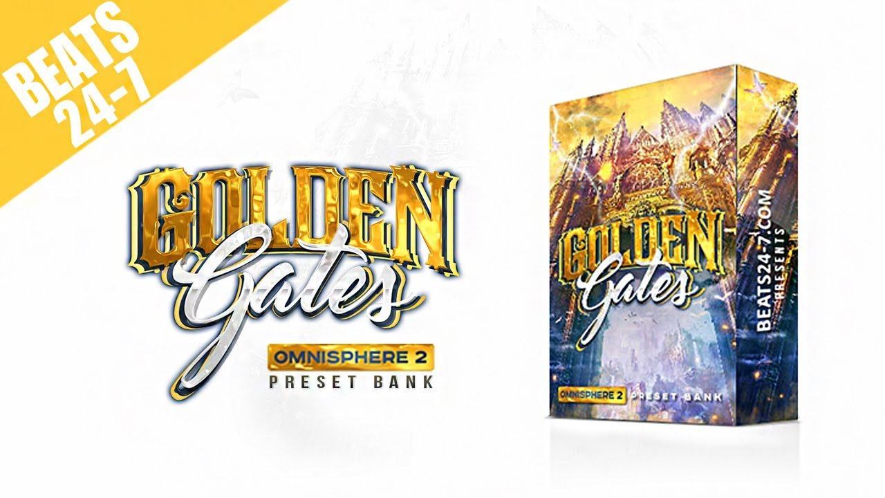 Golden Gates (Omnisphere Preset Bank) | Beats24-7 com