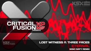 [KSX212] Lost Witness feat. Three Faces – Eternal (Mino Safy Remix)