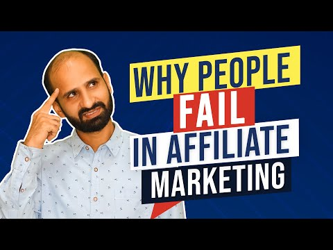Why people fail in affiliate marketing.