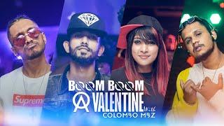 Boom Boom Valentine - Colombo MBZ ft Smokio Wild Skatey Cairo more