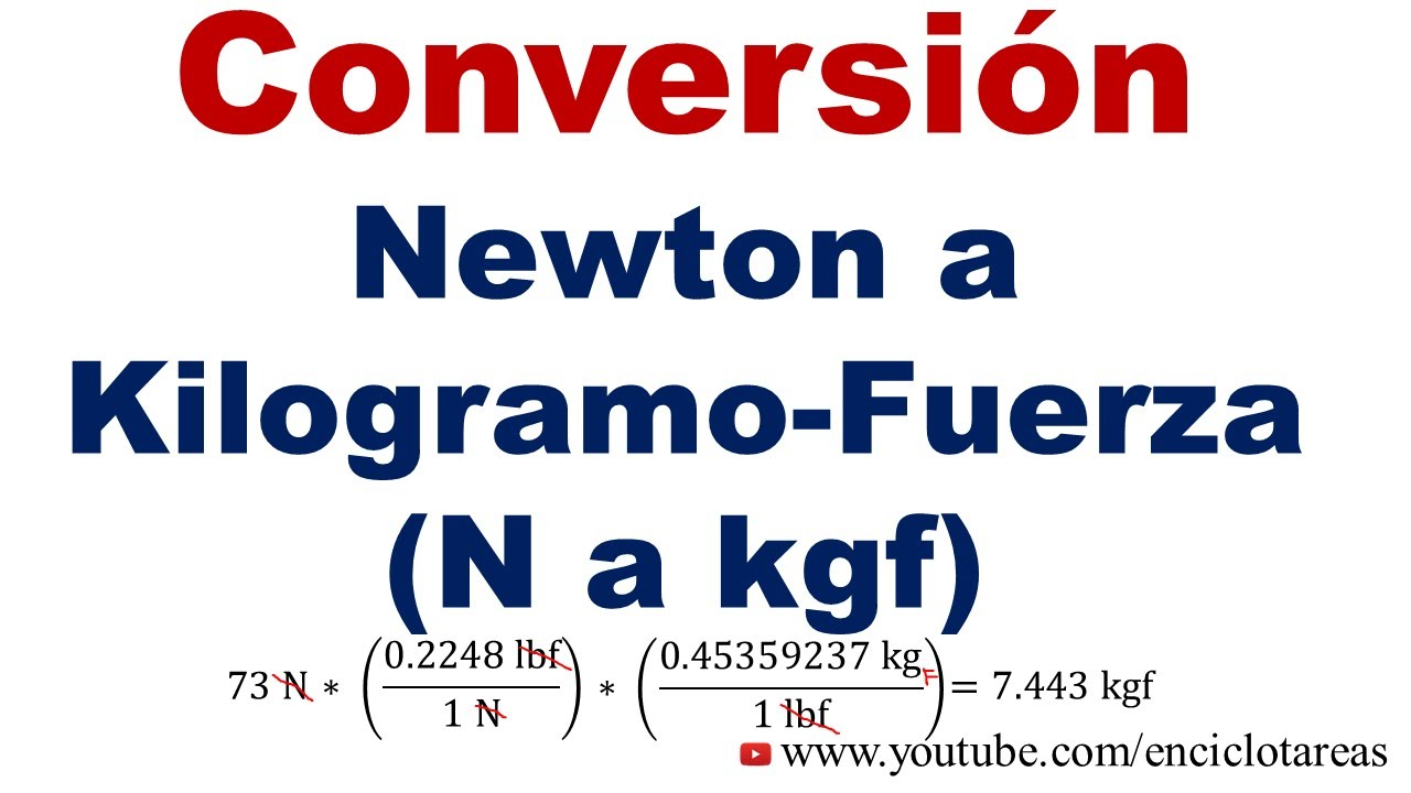 convertir de newton a kilogramo fuerza n a kgf youtube. Black Bedroom Furniture Sets. Home Design Ideas