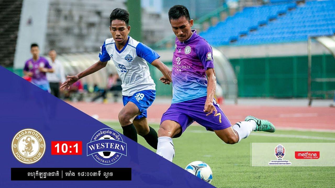 [MCL Week 10] Naga World FC (10-1) Western Phnom Penh