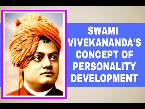 Swami Vivekananda's concept of personality development - YouTube