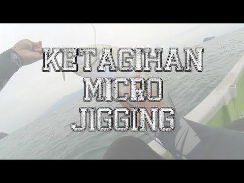 | Vlog Ep. 8 | Ketagihan Micro Jigging |