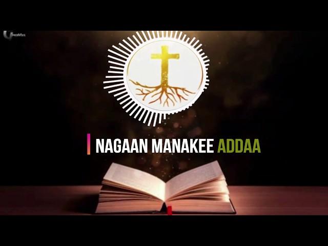 New Afaan Oromo Gospel song Guutuu Shifarra 2020   Kan kee addaa Lyrics Video