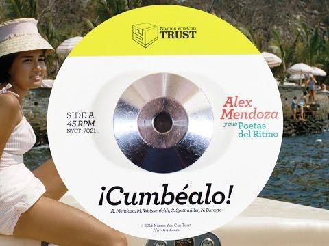 Alex Mendoza y sus Poetas del Ritmo - Cumbealo
