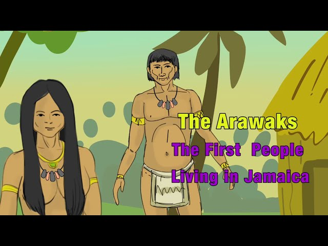 The Arawaks - Tainos - The First People in Jamaica