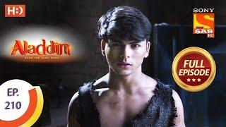 Aladdin - Ep 210 - Full Episode - 5th June, 2019