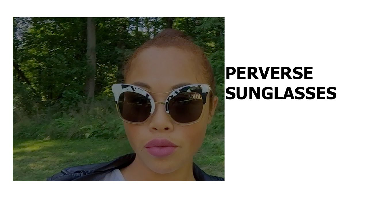 c67ce6b0594 Perverse Sunglasses Review + Outift! - YouTube