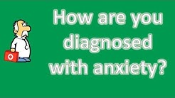 How are you diagnosed with anxiety ? | Health FAQ Channel