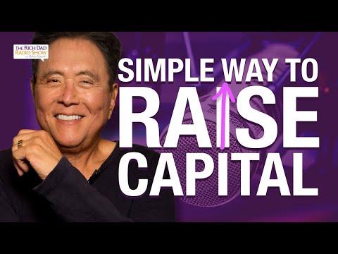 How To Raise Capital: Startup Funding Explained -Robert Kiyosaki
