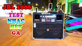 [ JBL 1006 PRO ✅ ] Review và test loa ngoài trời | Loa kẹo kéo karaoke hay nhất