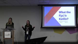Shelby Cohen & Katie Levy: What the F(p) is Kotlin?