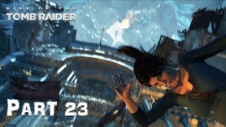 RISE OF TOMB RAIDER PART 23 WITH MAX PC SETTINGS
