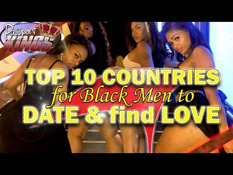 10 Countries For Black (African American) Men To Date And Find Love