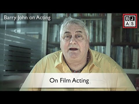 Barry John on Acting: Film Acting