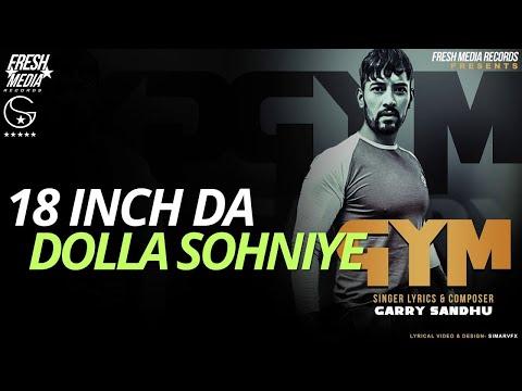 GYM (Full Song) Garry Sandhu | Latest Punjabi Song 2018