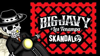 Big Javy y los Tenampa - Skandalo