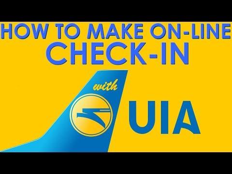 How to make Check-In with UIA ✈ Как ето онлайн-регистрация ъ МАУ