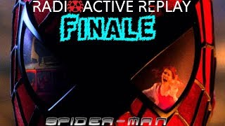 Radioactive Replay - Spider-Man (2002) FINALE - Brothers (MORE AUDIO GLITCHES)