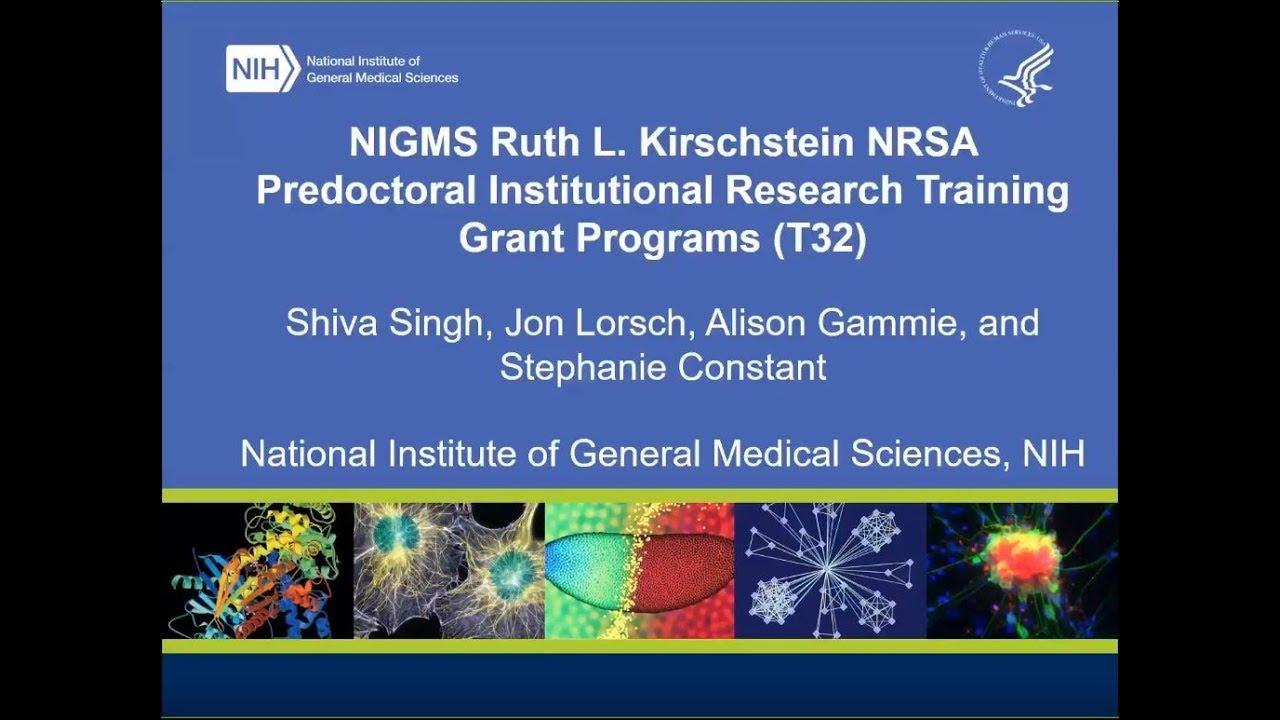 NIGMS Ruth L. Kirschstein NRSA Predoctoral Institutional Research Training Grant Programs (T32) 2019