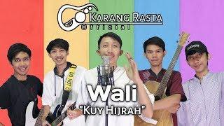Wali - Kuy Hijrah (Cover Reggae)
