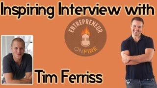 Tim Ferriss Interview with EntrepreneurOnFire