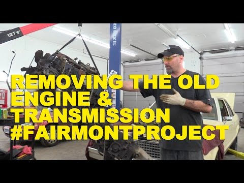 Removing the Old  Engine & Transmission #FairmontProject