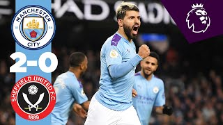 HIGHLIGHTS | MAN CITY 2-0 SHEFFIELD UNITED | SERGIO AGUERO, KEVIN DE BRUYNE