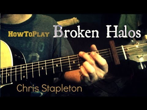 Guitar Lesson: Broken Halos - Chris Stapleton (Easy Chords)