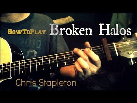 Guitar Lesson: Broken Halos - Chris Stapleton (Easy Chords) - YouTube