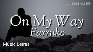 Farruko - On My Way (Letra)