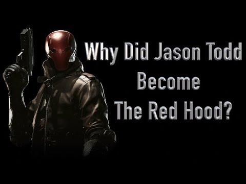 Why Did Jason Todd Become The Red Hood?
