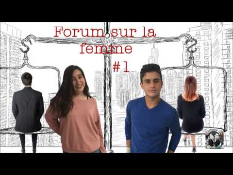 EMISSION #1- FORUM SUR LA FEMME