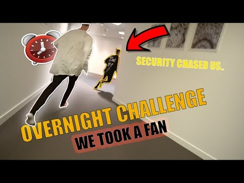 OVERNIGHT CHALLENGE WITH FAN *SECURITY CHASED US*