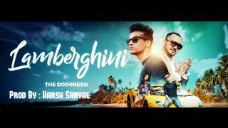 Lamberghini - Instrumental Cover Mix (Doorbeen/Ragin)  | Harsh Sanyal |