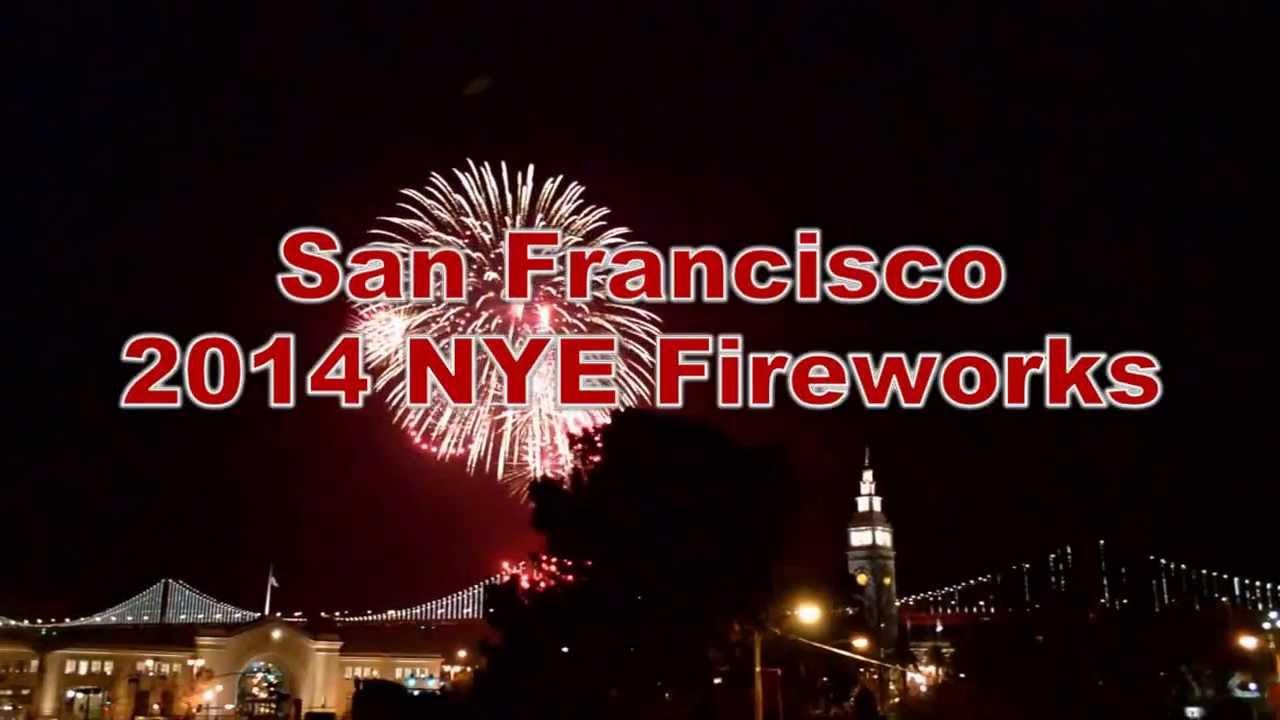 San Francisco 2014 New Year Eve Fireworks - YouTube