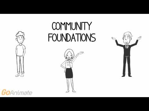 WHAT IS A COMMUNITY FOUNDATION?