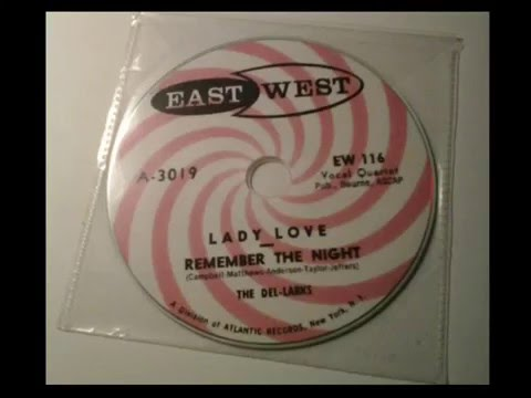 The Del Larks  - East West records 116