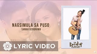 Sarah Geronimo - Nagsimula Sa Puso (Official Lyric Video) | The Breakup Playlist